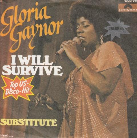 Single Subtitute/I Will Survive của Gloria Gaynor được phát hành vào tháng 10/1978