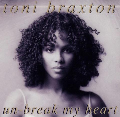 UNBREAK MY HEART, VỠ TAN, GIẤC MỘNG, DIVA, CỦA, TONI BRAXTON
