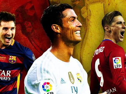 Champions League 2015 – 16: Kẻ 'độc tài' mang tên La Liga