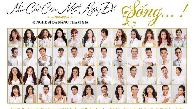 47 nghệ sỹ Đà Nẵng lay động nhân tâm với MV 'Nếu chỉ còn một ngày để sống'